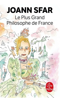 Le plus grand philosophe de France - Joann Sfar