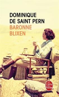Baronne Blixen - Dominique deSaint Pern