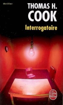 Interrogatoire - Thomas H. Cook