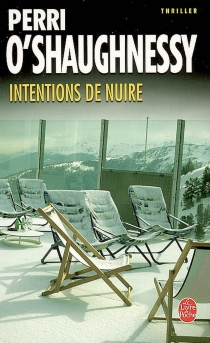 Intentions de nuire - Perri O'Shaughnessy