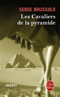 Les cavaliers de la pyramide - SergeBrussolo
