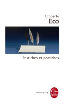 Pastiches et postiches - UmbertoEco
