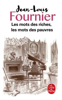 Les mots des riches, les mots des pauvres - Jean-LouisFournier