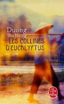 Les collines d'eucalyptus - Thu HuongDuong