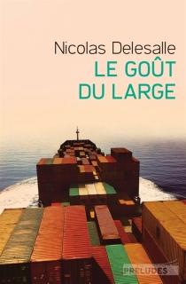 Le goût du large - NicolasDelesalle