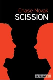 Scission - ChaseNovak
