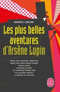 Les plus belles aventures d'Arsène Lupin - MauriceLeblanc