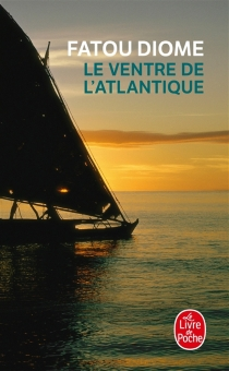 Le ventre de l'Atlantique - FatouDiome