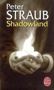 Shadowland - PeterStraub