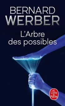 L'arbre des possibles : et autres histoires - BernardWerber