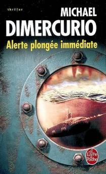 Alerte, plongée immédiate - MichaelDiMercurio