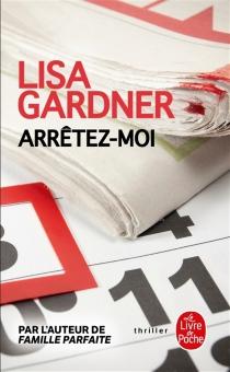 Arrêtez-moi - LisaGardner