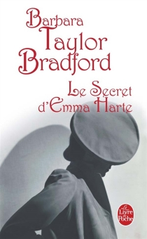 Le secret d'Emma Harte - Barbara TaylorBradford