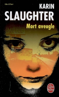 Mort aveugle - KarinSlaughter