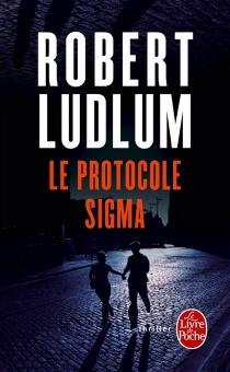 Le protocole Sigma - RobertLudlum