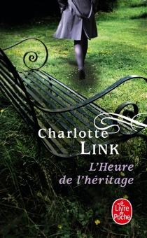 L'heure de l'héritage - CharlotteLink