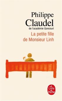 La petite fille de monsieur Linh - PhilippeClaudel
