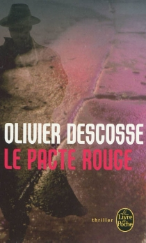 Le pacte rouge - OlivierDescosse