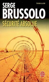 Sécurité absolue - SergeBrussolo