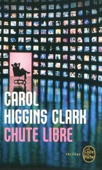 Chute libre - Carol HigginsClark