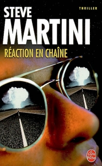 Réaction en chaîne - SteveMartini