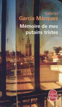 Mémoire de mes putains tristes - GabrielGarcía Márquez