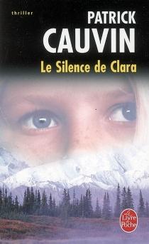 Le silence de Clara - PatrickCauvin