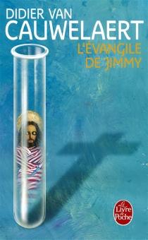 L'évangile de Jimmy - DidierVan Cauwelaert