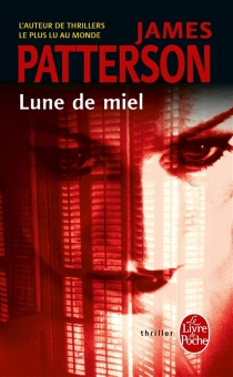 Lune de miel - James Patterson