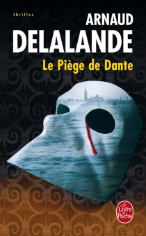 Le piège de Dante - ArnaudDelalande