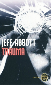 Trauma - Jeff Abbott