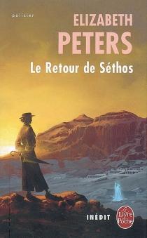 Le retour de Séthos - ElizabethPeters