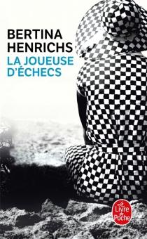 La joueuse d'échecs - BertinaHenrichs