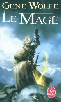 Le chevalier-mage - Gene Wolfe