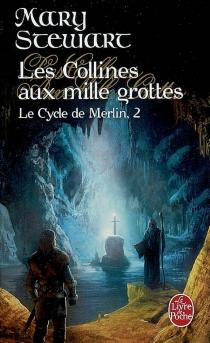 Le cycle de Merlin - MaryStewart