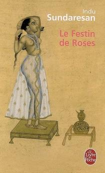 Le festin de roses - InduSundaresan