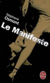Le manifeste - StéphaneOsmont