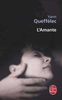 L'amante - YannQueffélec