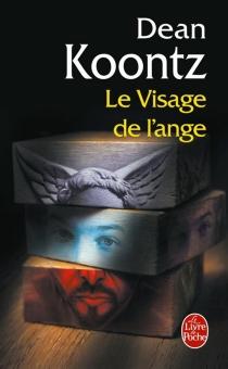 Le visage de l'ange - Dean RayKoontz