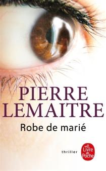 Robe de marié - PierreLemaitre