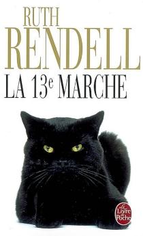 La 13e marche - RuthRendell