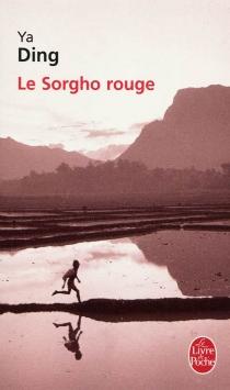 Le sorgho rouge - DingYa