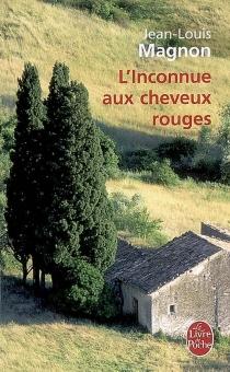 L'inconnue aux cheveux rouges - Jean-LouisMagnon