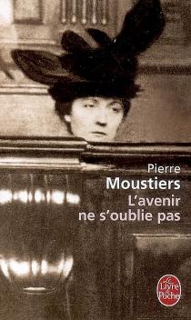 L'avenir ne s'oublie pas - PierreMoustiers