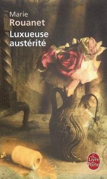 Luxueuse austérité - MarieRouanet