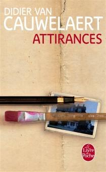 Attirances - DidierVan Cauwelaert