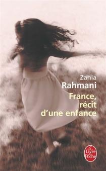 France, récit d'une enfance - ZahiaRahmani