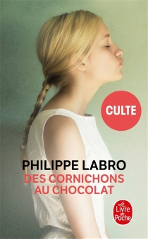 Des cornichons au chocolat - PhilippeLabro