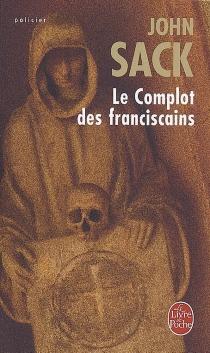 Le complot des franciscains - JohnSack