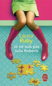 Je ne suis pas Julia Roberts - LauraRuby